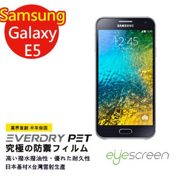 (หน้าจอ) หน้าจอตา Samsung Galaxy Samsung E5 เดือนรับประกัน EverDry PET น้ำและน้ำมันป้องกันลายนิ้วมือป้องกันหน้าจอ