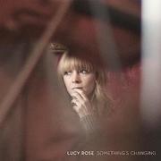 Lucy Rose / เปลี่ยนซีดีอย่างเงียบ ๆ