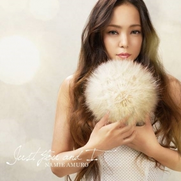 Namie Amuro / Just You and I [First Press Edition CD + DVD]