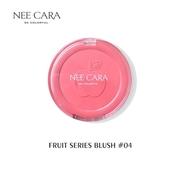 N314 ของแท้ บลัชออนผลไม้ Nee cara Fruit series blush