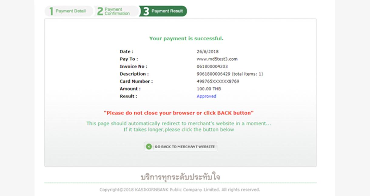 STEP 03. อย่าคลิกรีเฟรชหรือปิดหน้าจอระหว่างที่ระบบกำลังเชื่อมต่อกับธนาคาร โปรดรอจนกว่าหน้าจอจะแสดงผลการชำระเงินคุณจะได้รับอีเมลแจ้งผลการสั่งซื้อและชำระเงิน หากต้องการติดตามสถานะการสั่งซื้อ โปรดไปที่ มุมลูกค้า